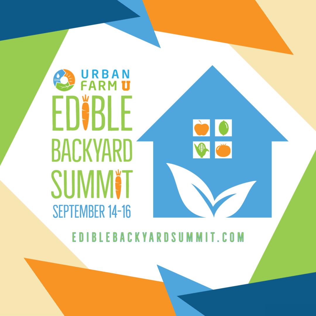 Edible Backyard Summit